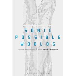 Sonic Possible Worlds: eBook von Salomé Voegelin