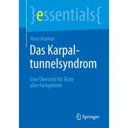 Das Karpaltunnelsyndrom als Buch von Hans Assmus