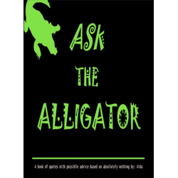 Ask The Alligator: eBook von Aïda