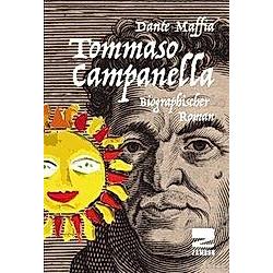 Tommaso Campanella. Dante Maffia  - Buch