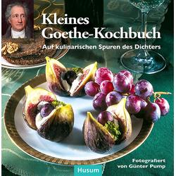 Kleines Goethe-Kochbuch als Buch von