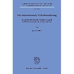 Die internationale Verkehrsordnung. Jost Delbrück  - Buch