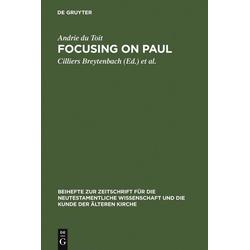 Focusing on Paul: eBook von Andrie du Toit