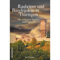 Raubritter und Burgfräulein in Thüringen
