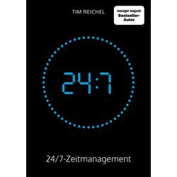 24/7-Zeitmanagement: Buch von Tim Reichel