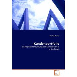 Kundenportfolio als Buch von Martin Reiner