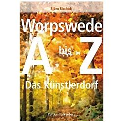 Worpswede. Björn Bischoff  - Buch