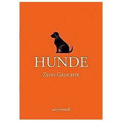 Hunde - Zehn Gedichte