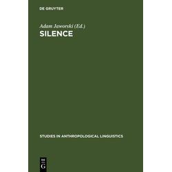 Silence als Buch von Adam Jaworski