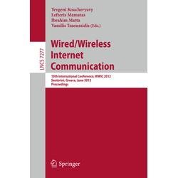 Wired / Wireless Internet Communication als Buch von