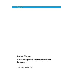 Nachweisgrenze piezoelektrischer Sensoren. Anton Mauder  - Buch