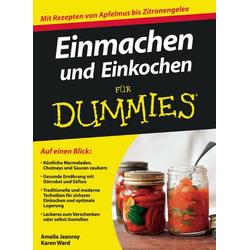 Einmachen und Einkochen für Dummies