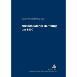 Musiktheater in Hamburg um 1800 als Buch von