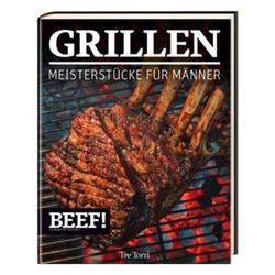 BEEF! Kochbuch Grillen