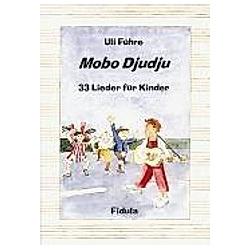 Mobo Djudju. Uli Führe  - Buch
