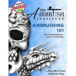 Airbrushing 101 als Taschenbuch von The Airbrush Institute LLC