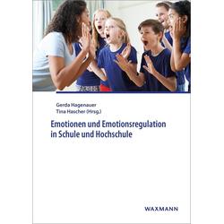 Emotionen und Emotionsregulation in Schule und Hochschule: eBook von