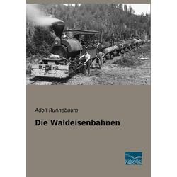 Die Waldeisenbahnen