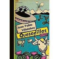 Quesadillas. Juan P. Villalobos  - Buch