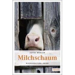 Milchschaum: Buch von Jutta Mehler