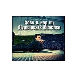 Rock & Pop im Olympiapark München. Herbert Hauke  Arno Frank Eser  - Buch
