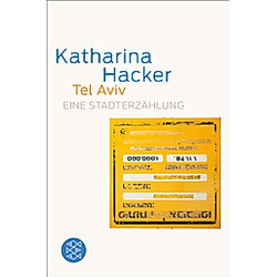Tel Aviv. Katharina Hacker  - Buch