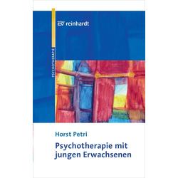 Psychotherapie mit jungen Erwachsenen: eBook von Horst Petri