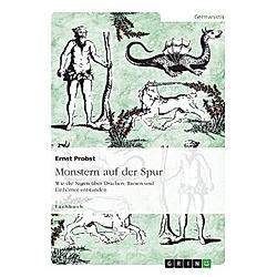 Monstern auf der Spur. Ernst Probst  - Buch