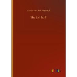 The Eichhofs als Buch von Mortiz von Reichenbach