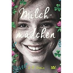 Milchmädchen. G. R. Gemin  - Buch