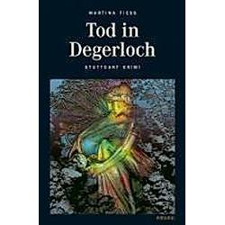 Tod in Degerloch. Martina Fiess  - Buch