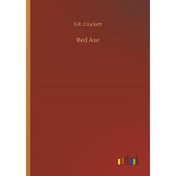 Red Axe als Buch von S. R. Crockett