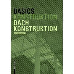 Basics Dachkonstruktion als Buch von Ann-Christin Siegemund