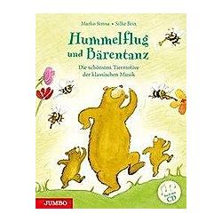 Hummelflug und Bärentanz  m. Audio-CD. Silke Brix  Marko Simsa  - Buch