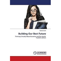Building Our Best Future