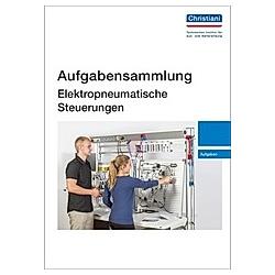 Aufgabensammlung Elektropneumatische Steuerungen - Buch