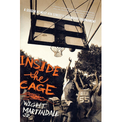 Inside the Cage als Buch von Wight Jr. Martindale
