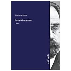 Englische Romankunst. Wilhelm Dibelius  - Buch