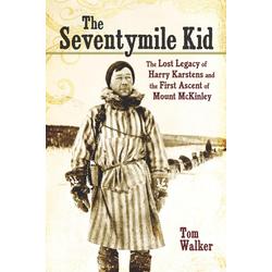 The Seventymile Kid: eBook von Tom Walker