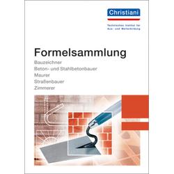 Formelsammlung Bau: Buch von