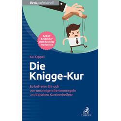 Die Knigge-Kur als Buch von Kai Oppel