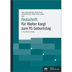 Festschrift f�r Walter Kargl zum 70. Geburtstag