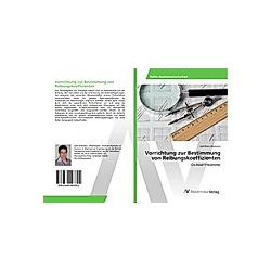 Vorrichtung zur Bestimmung von Reibungskoeffizienten. Joël Marc Allemann  - Buch