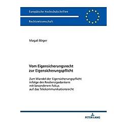 Vom Eigensicherungsrecht zur Eigensicherungspflicht. Magali Böger  - Buch