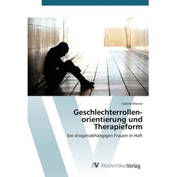 Geschlechterrollenorientierung und Therapieform: Buch von Valerie Wiener