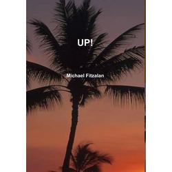 UP! als Buch von Michael Fitzalan