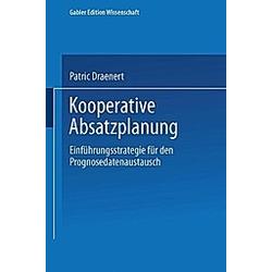 Kooperative Absatzplanung. Patric Draenert  - Buch