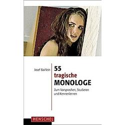 55 tragische Monologe - Buch