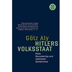 Hitlers Volksstaat. Götz Aly  - Buch