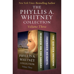 The Phyllis A. Whitney Collection Volume Three: eBook von Phyllis A. Whitney
